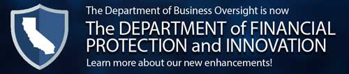 the Department of Business is now the department of FINANCIAL PROTECTION AND INNOVATION