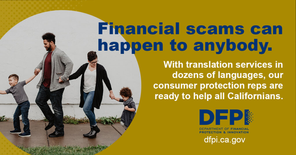 DFPI Social Media Toolkit post - Financial scams can happen to anybody